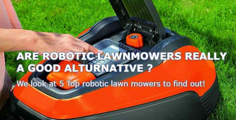 Top 5 best robotic lawn mowers