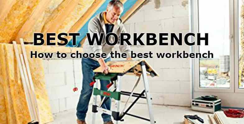 Best Workbench – Top 5 Foldable Models & Reviews