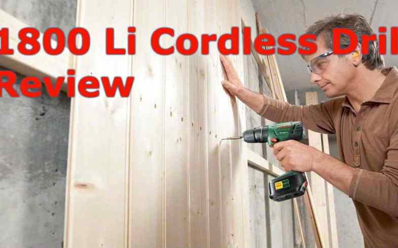 Bosch PSB 1800 Li 2 Cordless Drill Review – Read before you buy