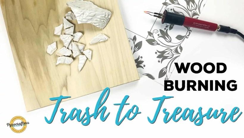wood-burning-trash-to-treasure