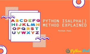 What is isalpha in python? | String isalpha()