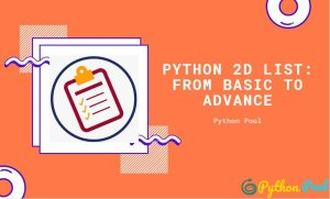 Python 2d List: From Basic to Advance