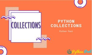 Python Collections: Upgraded Version of Built-in Collections?
