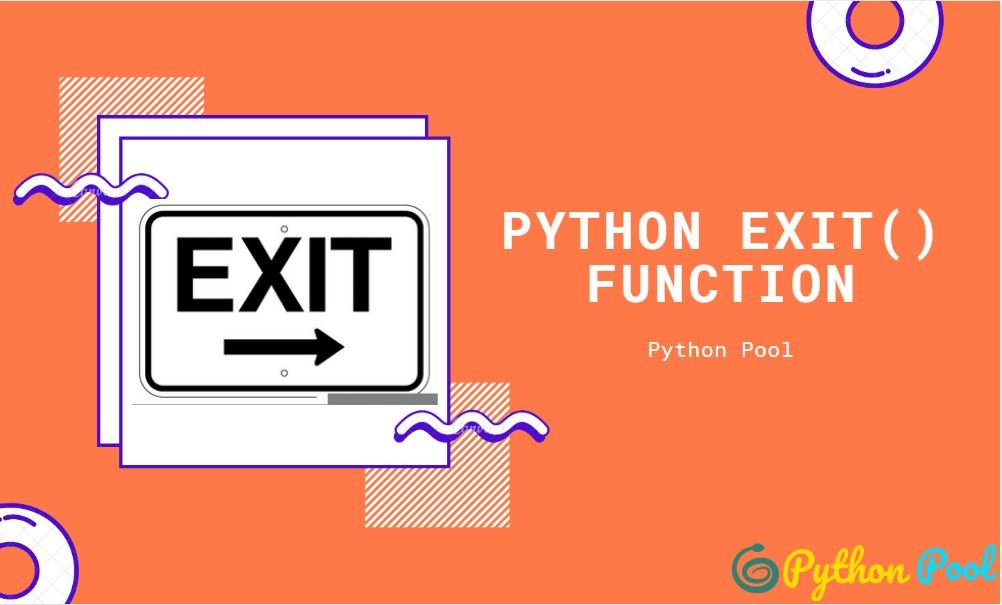 python exit