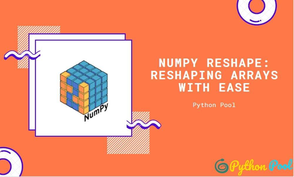 numpy reshape