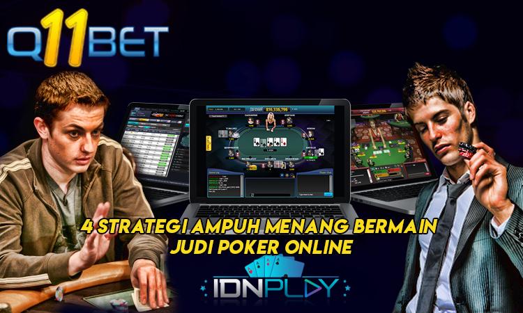 4 Strategi Ampuh Menang Bermain Judi Poker Online