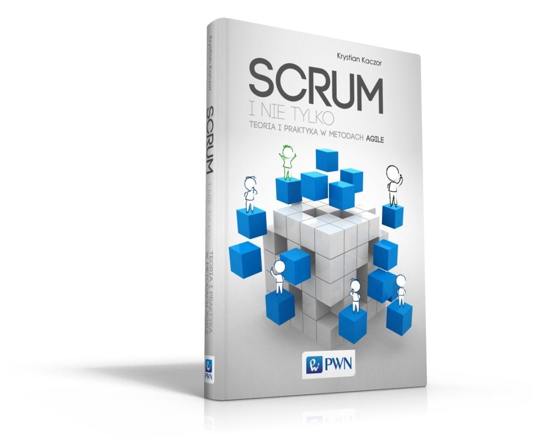 Książka SCRUM i nie tylko wydanie pierwsze