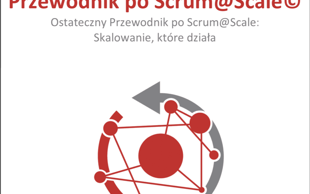 Scrum@Scale Guide po polsku