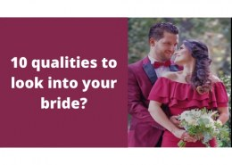 10 qualities to look into your bride?