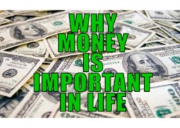 Why money is important in our life?