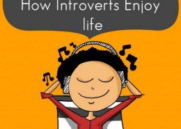 How do introverts enjoy life