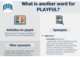 what is the opposite of playful