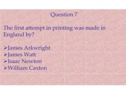 The first attempt in printing was made in England by?