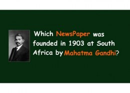 Mahatma Gandhi founded which newspaper in 1903 at South Africa?