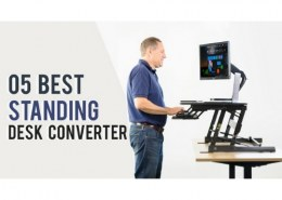 Which are the best Standing Desk Converters of 2020?