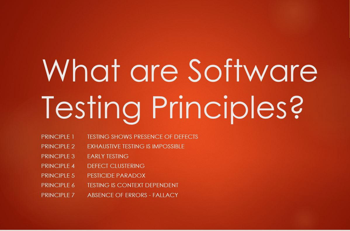 what are software testing principles