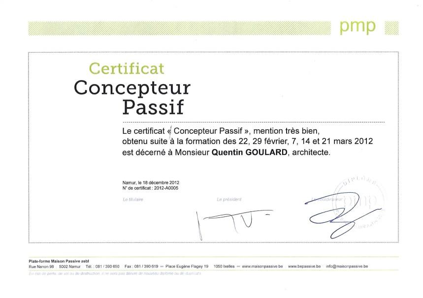 Certificat de concepteur passif, mention Très Bien, reçu en 2012 par Quentin Goulard, Architecte