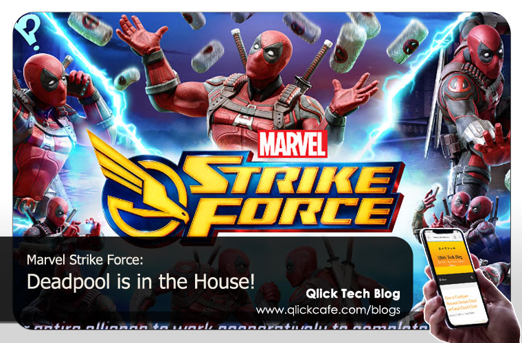 Marvel Strike Force – Deadpool is in the House!