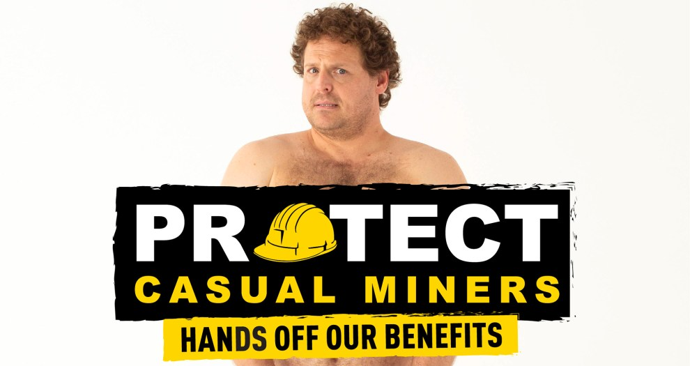 CFMEU Protect Casual Miners campaign