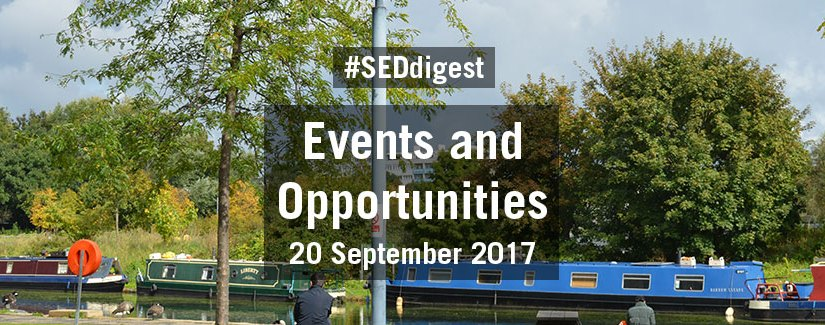 #SEDdigest – Events and Opportunities Digest – Wednesday 20 September 2017