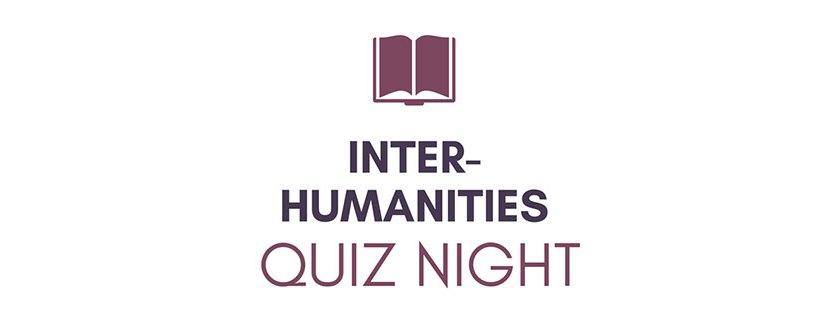 QUIZ MANIA: Inter Humanities Quiz Night – Tuesday 6 February 2018