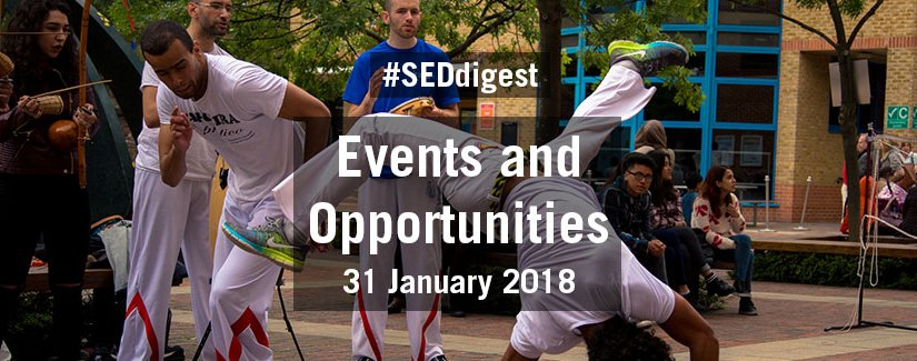 #SEDdigest – Events and Opportunities Digest – Wednesday 31 January 2018
