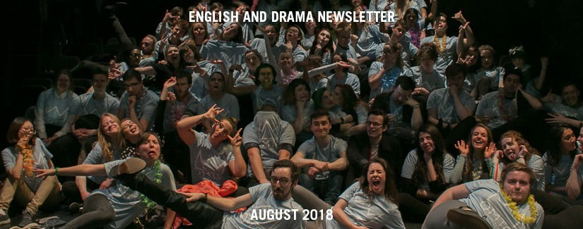 English and Drama Newsletter – August 2018