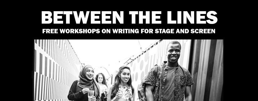 New outreach project: BETWEEN THE LINES: Free writing workshops for local 16-25 year olds