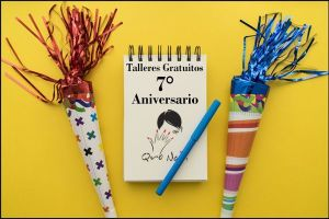 Talleres Gratuitos 7 Aniversario