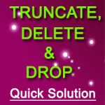 difference between truncate, delete and drop