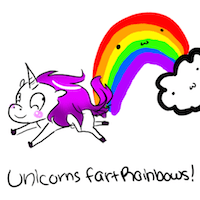 Unicorns fart rainbows!