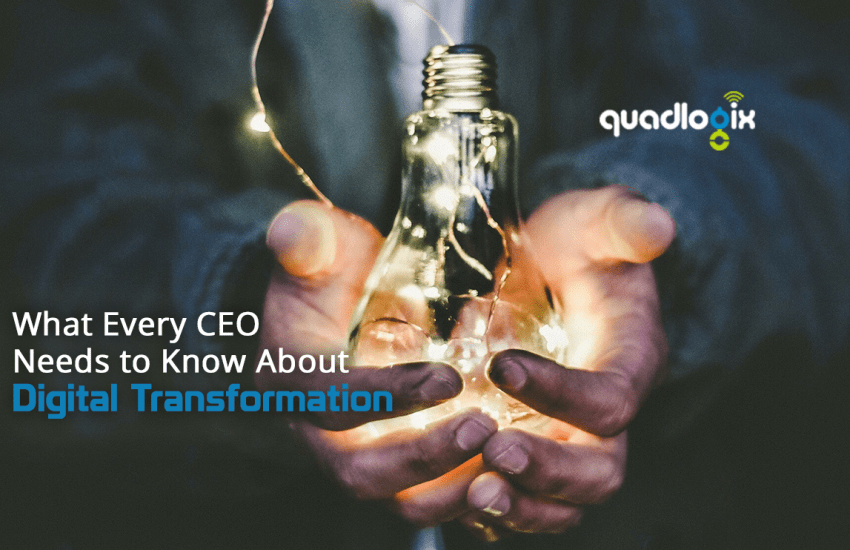 what every ceo needs to know about digital transformation