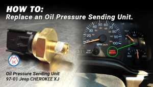 How To Replace a Jeep Cherokee XJ Oil Pressure Sending Unit | Quadratec