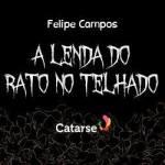 quadrim_entrevista_felipe_campos-_lenda_do_rato_no_telhado_destaque