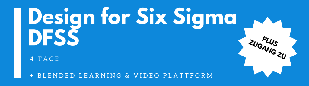 Design for Six Sigma (DFSS) | Seminar | Schulung | Training