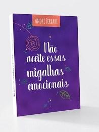 Não-Aceite-Essas-Migalhas-Emocionais (1)livro ebook