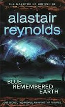 Alastair Reynolds - Blue Remembered Earth