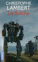 Christophe Lambert - La brèche