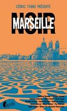Collectif - Marseille Noir