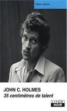 Daniel Lesueur - John Holmes 35 cm de talent