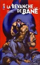 Dixon & Nolan - Batman : la revanche de Bane