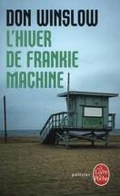 Don Winslow - L'hiver de Frankie Machine