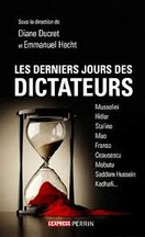 Ducret & Hecht - Les derniers jours des dictateurs