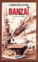 Dupuis - La Seconde Guerre mondiale : Banzaï