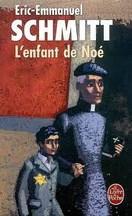 Eric-Emmanuel Schmitt - L'enfant de Noé