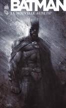 Finch & Fabok - Batman : La Nouvelle Aube