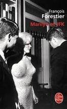 François Forestier - Marilyn et JFK