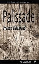 Franck Villemaud - Palissade