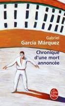 Gabriel García Márquez - Chronique d'une mort annoncée