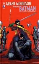 Grant Morrison - Batman T6 : Batman contre Robin
